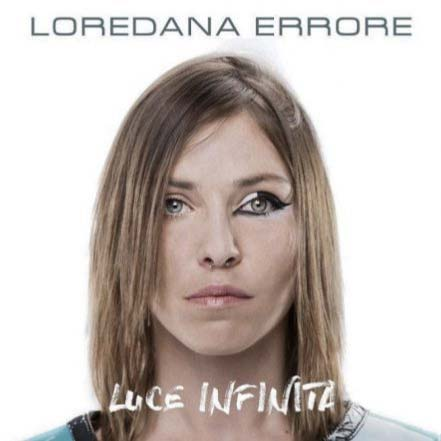 cover luce infinita loredana errore